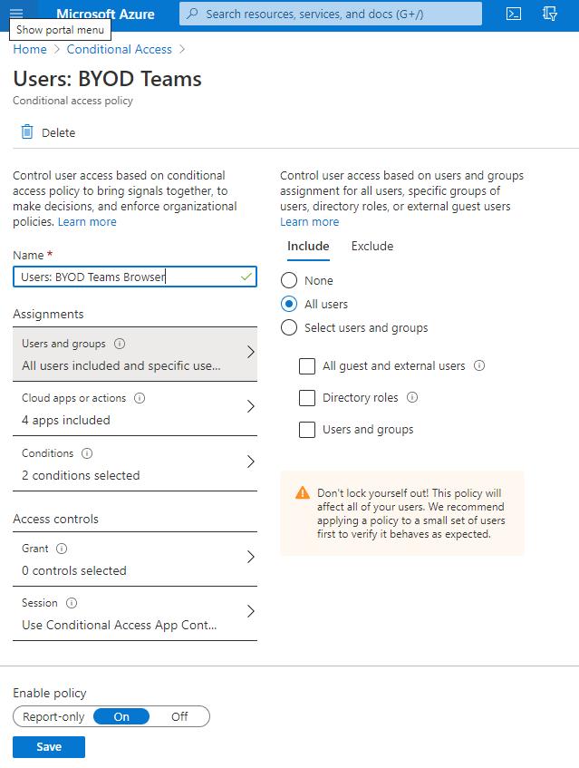 """Screenshot: neue CA Policy mit Namen """"Users: BYOD Teams"""" und der Auswahl aller User als Target"""